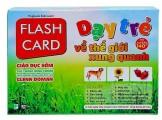 Bộ Flashcard Dạy Trẻ Thế Giới Xung Quanh