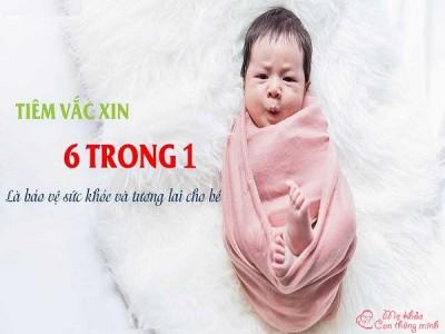 Những thông tin quan trọng khi đưa trẻ đi tiêm vacxin 6 trong 1