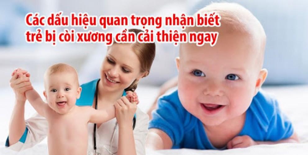 Bệnh còi xương ở trẻ em - Dấu hiệu còi xương ở trẻ em
