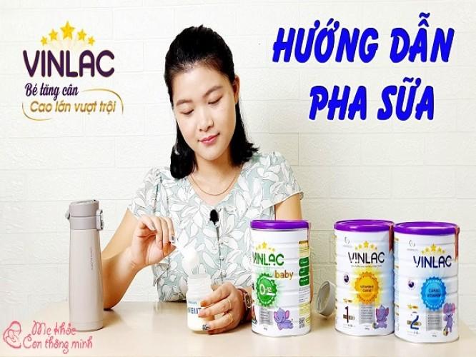 Cách pha sữa Vinlac đúng chuẩn giúp trẻ hấp thụ trọn vẹn dưỡng chất