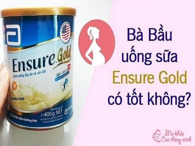 Bà bầu có uống được sữa Ensure không? Sữa Ensure có tốt không?