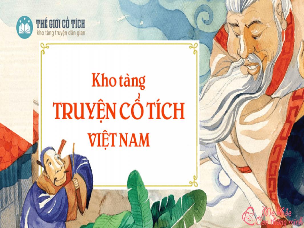 4 Câu Truyện Cổ Tích Hay, Mẹ Nên Kể Cho Bé Nghe