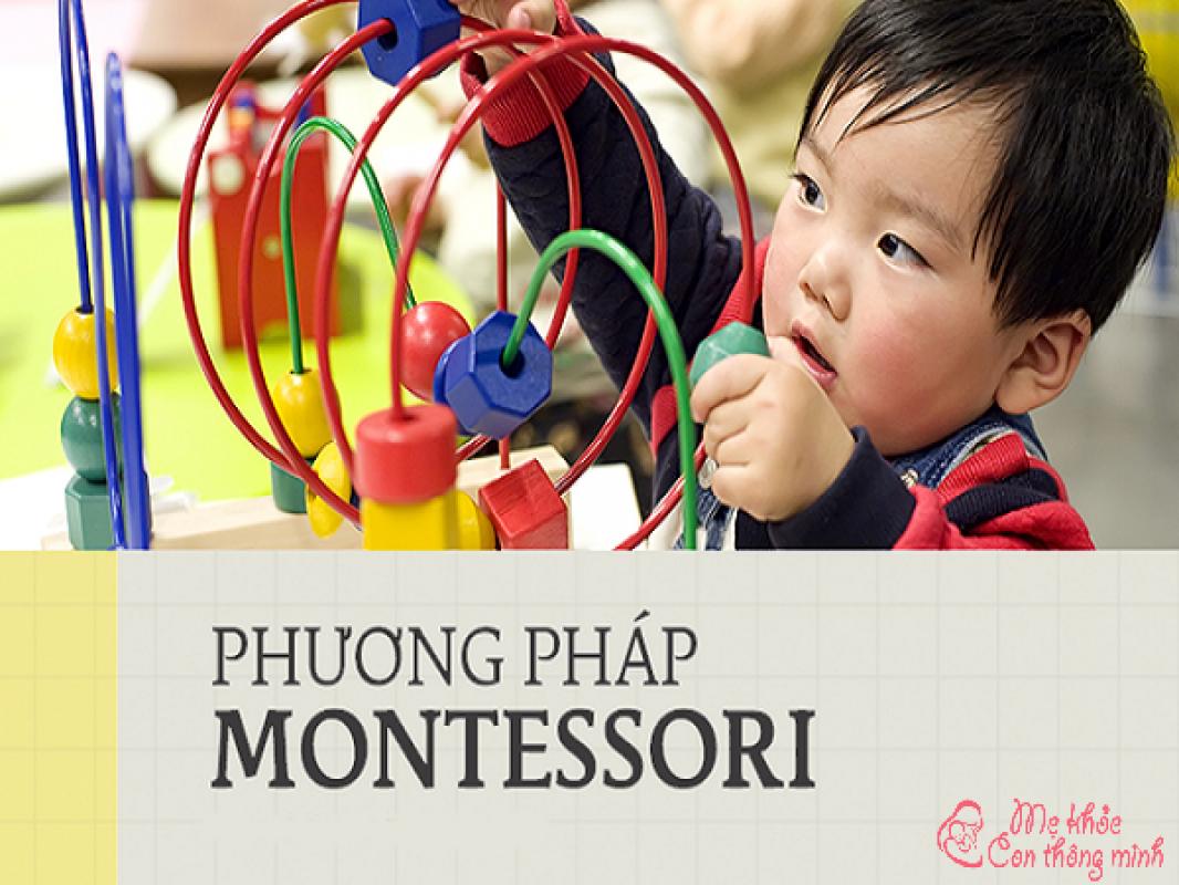 Những Điều Cha Mẹ Nên Biết Về Phương Pháp Montessori