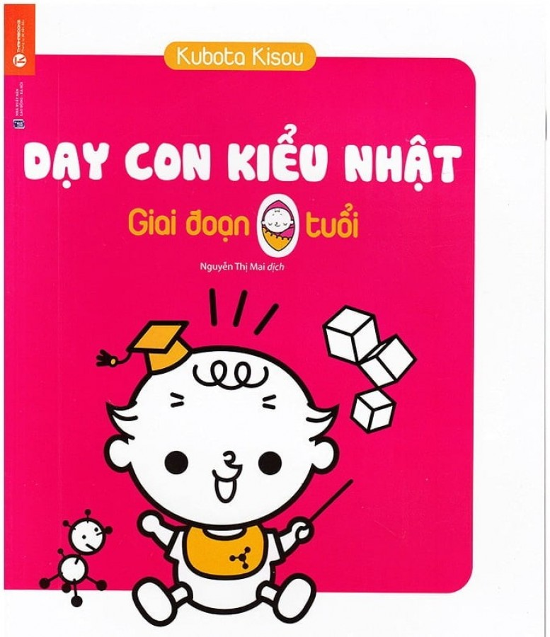 Sách Dạy Con Kiểu Nhật Giai Đoạn Trẻ 0 - 3 Tuổi