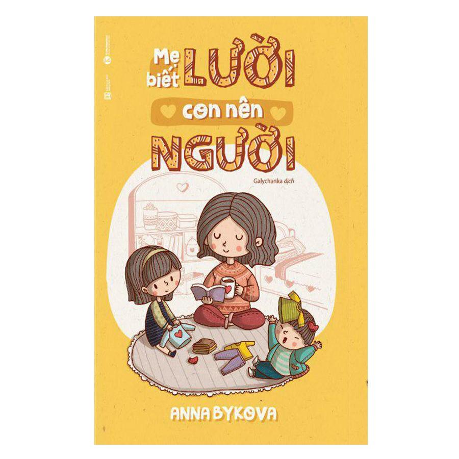 Cuốn Sách Mẹ Lười Con Nên Người